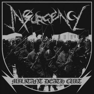 INSURGENCY (UK) – 'Militant Death Cult' MLP