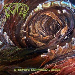FETID (USA) – 'Steeping Corporeal Mess' CD