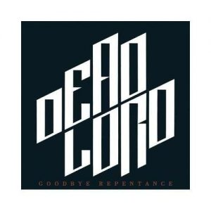 DEAD LORD (Swe) – 'Goodbye Repentance' CD