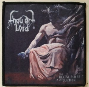 THOU ART LORD - the regal pulse of lucifer PATCH