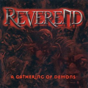 REVEREND (USA) – A Gathering of Demons CD