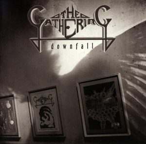 THE GATHERING (Nl) – 'Downfall' 2-CD