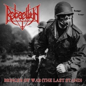 REBAELLIUN (Bra) – Bringer of War (the Last Stand) LP