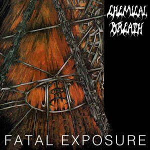 CHEMICAL BREATH (Bel) – 'Fatal Exposure' CD