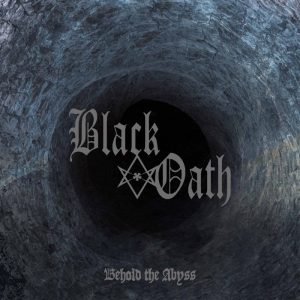 BLACK OATH (It) – Behold the Abyss LP Gatefold
