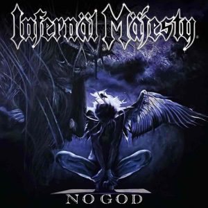 INFERNAL MAJESTY (Can) – 'No God' CD Digipack