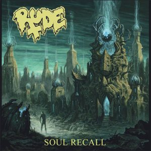 RUDE (USA) – 'Soul Recall' CD