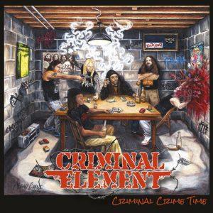 CRIMINAL ELEMENT (USA) – 'Criminal Crime Time' LP