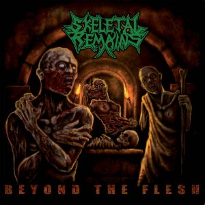 SKELETAL REMAINS (USA) – 'Beyond The Flesh' CD