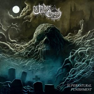 UNDER THE CHURCH (Swe) – 'Supernatural Punishment' CD