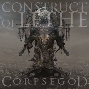 CONSTRUCT OF LETHE (USA) – 'Corpsegod' CD