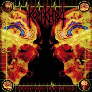 KONKHRA (Dk) - Weed Out the Weak/The Freakshow CD Digipack