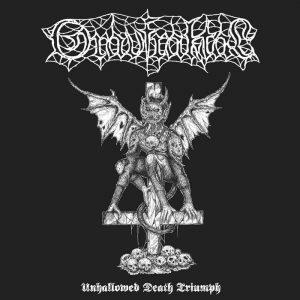 GRAVFRAKTAL (Swe) - Unhallowed Death Triumph LP