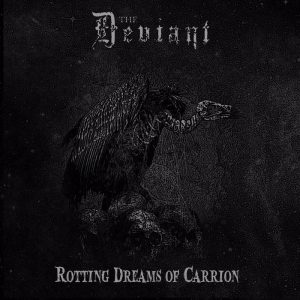 THE DEVIANT (Nor) 'Rotting Dreams of Carrion' LP (Grey vinyl)
