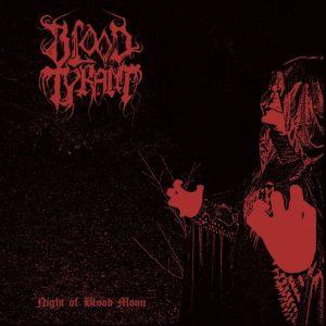 BLOOD TYRANT (Nl) – 'night of blood moon' CD