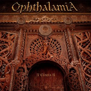OPHTHALAMIA (Swe) – 'II Elishia II' 2-CD