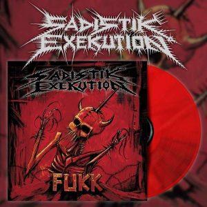 SADISTIK EXEKUTION (Aus) – 'Fukk' LP Gatefold (Bloodred vinyl)