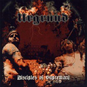 URGRUND (Aus) – 'Disciples of Supremacy' CD