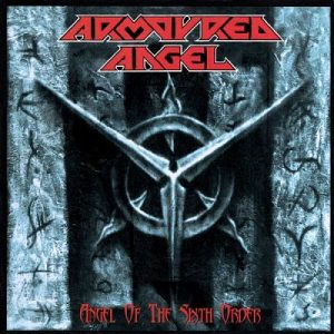 ARMOURED ANGEL (Aus) – 'Angel of the Sixth Order + demo 1995' CD