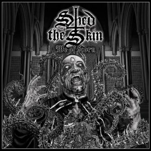 SHED THE SKIN (USA) - We Of Scorn CD