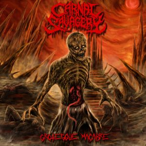 CARNAL SAVAGERY (Swe) - Grotesque Macabre CD