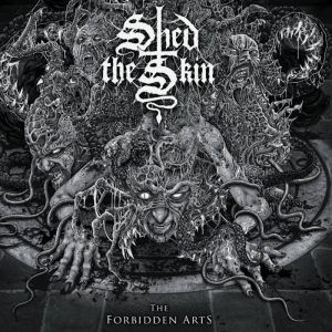 SHED THE SKIN (USA) – The Forbidden Arts CD
