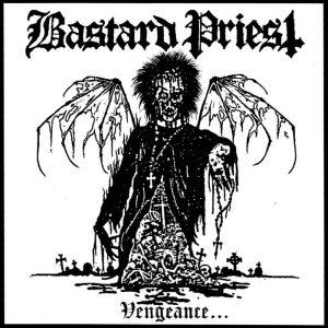 BASTARD PRIEST (Swe) - Vengeance... Of The Damned MCD Digipak