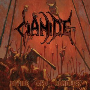 CIANIDE (USA) – 'Divide and Conquer' 2-CD