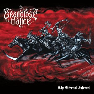 GRANDIOSE MALICE (Black Witchery) – 'The Eternal Infernal' CD