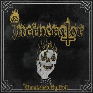 INCINERATOR (Nor) – 'Awakened by Evil' MCD