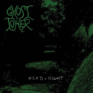 GHOST TOWER (USA) – 'Head Of Night'CD