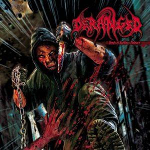 DERANGED (Swe) – 'Deeds of Ruthless Violence' LP