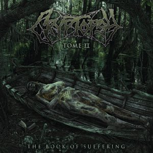 CRYPTOPSY (Can) – 'The Book of Suffering TOME II' MCD Digipack