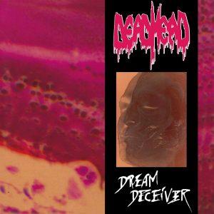 DEAD HEAD (Nl) – 'Dream Deceiver' LP