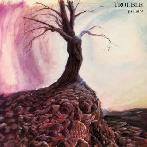 TROUBLE (USA) – 'Psalm 9' LP