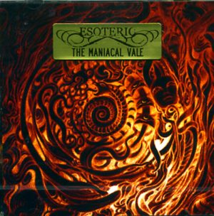 ESOTERIC (Uk) – 'The Maniacal Vale' 2-CD