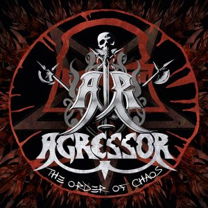 AGRESSOR (Fra) – 'The Order of Chaos' 3-CD