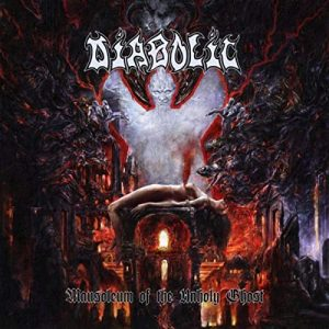 DIABOLIC (USA) – 'Mausoleum of the Unholy Ghost' LP