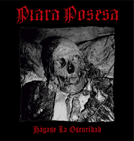 PIARA POSESA (Per) – 'Hagase la Oscuridad + bonus' CD