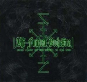 THE FUNERAL ORCHESTRA (Swe) – 'Slow Shall Be The Whole Of The Law' CD Digipack