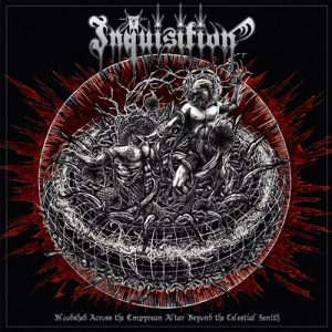 INQUISITION (Col) – 'Bloodshed Across The Empyrean Altar…' CD