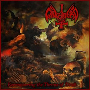 CANCERBERO(Chi) - Reconquering the Throne of Death CD