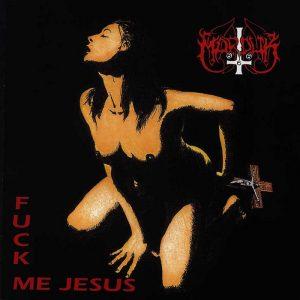 MARDUK (Swe) – 'Fuck Me Jesus' MCD
