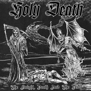 HOLY DEATH (Pol) – 'The Knight