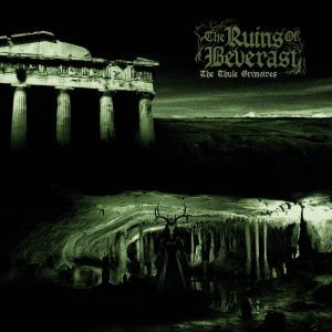 THE RUINS OF BEVERAST (Ger) – 'The Thule Grimoires' D-LP Gatefold (Green smokey vinyl)
