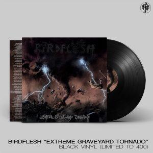 BIRDFLESH (Swe) – 'Extreme Graveyard Tornado' LP
