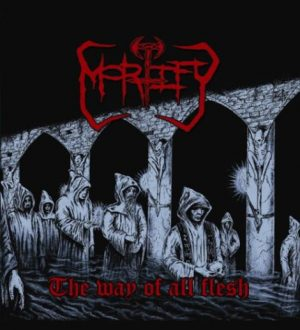 MORTIFY (Gr) – 'The way of all flesh' LP