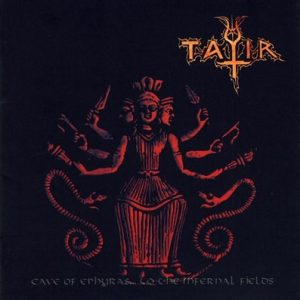 TATIR (Gr) – 'Cave of Ephyras..To the Infernal Fields' CD