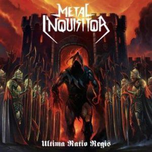 METAL INQUISITOR (Ger) – 'Ultima Ratio Regis' CD