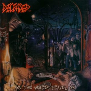 DECEASED (USA) – 'As The Weird Travel On' CD